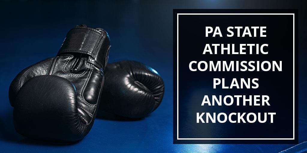 PA State Athletic Commission Plans Another Knockout Year