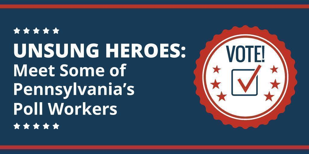 Unsung Heroes: Meet Some of Pennsylvania's Poll Workers